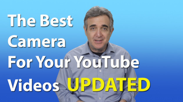 The Best Camera For Making YouTube Videos – UPDATED Pt. 1
